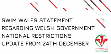 Swim Wales Statement regarding Welsh Government National Restrictions Update from 24th December